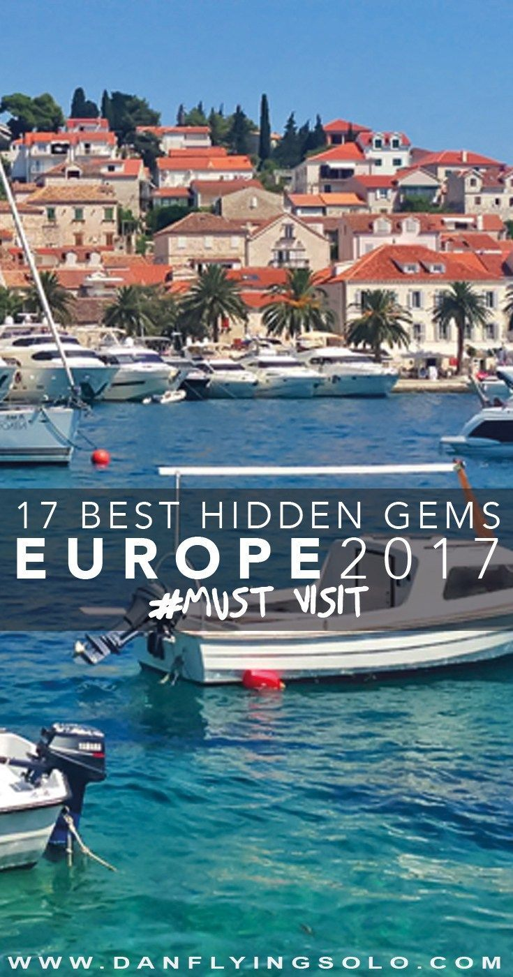 The Best 17 Hidden Europe Destinations to Visit in 2017                                                                                                                                                                                 More