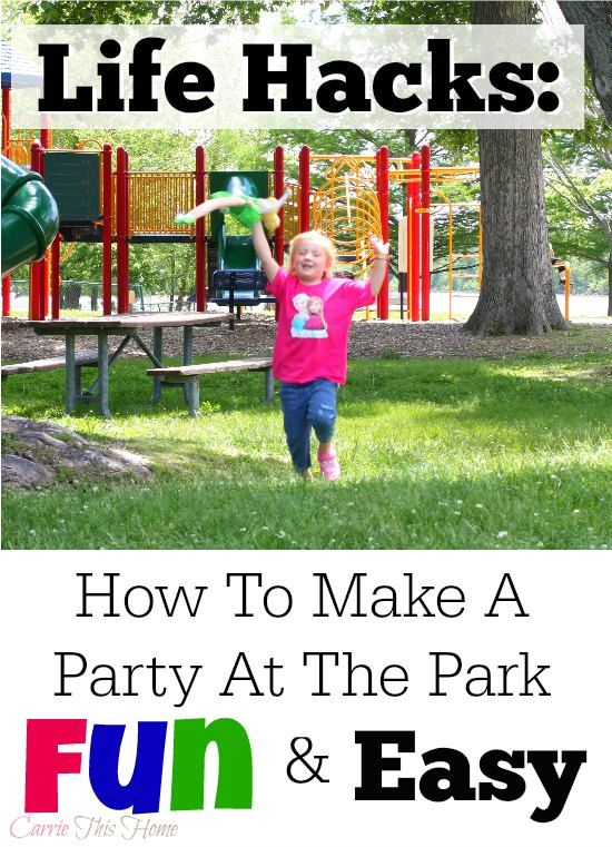 How to host a party at the park the fun and easy way!  She thought of simple life hacks to make everything easier!