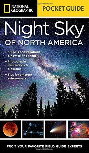 NG Pocket Guide to the Night Sky (National Geographic Pocket Guide)...