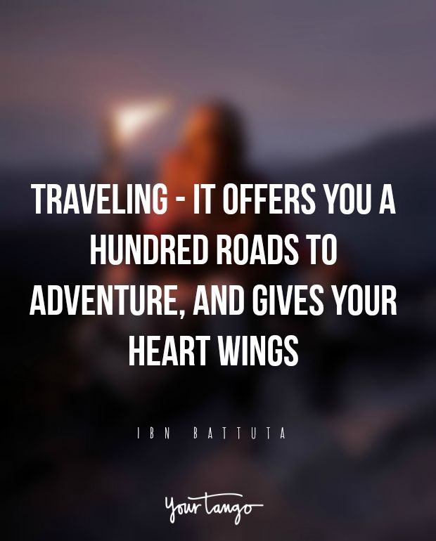 Traveling - it offers you a hundred roads to adventure, and gives your heart wings. – Ibn Battuta