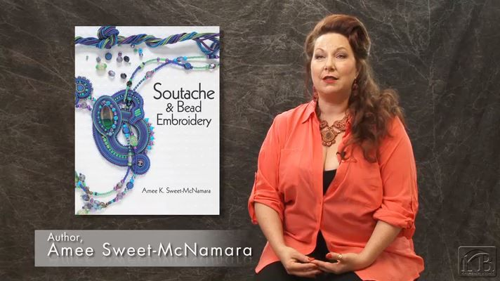 Watch this video of Amee Sweet-McNamara as she talks about her new book Soutache & Bead Embroidery!