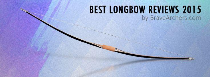 Best Longbow Reviews