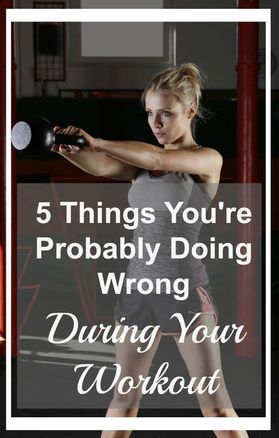 5 Things You're Probably Doing Wrong During Your Workout – Medi Idea