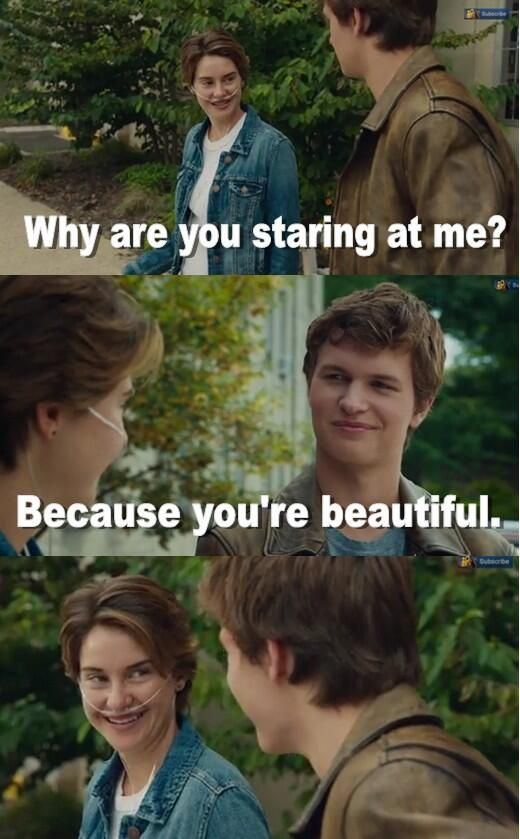 Find me a guy who's slightly nerdy, humorous, not dying from cancer, and has a positive outlook on life like Augustus Waters and I might change my mind on getting married.