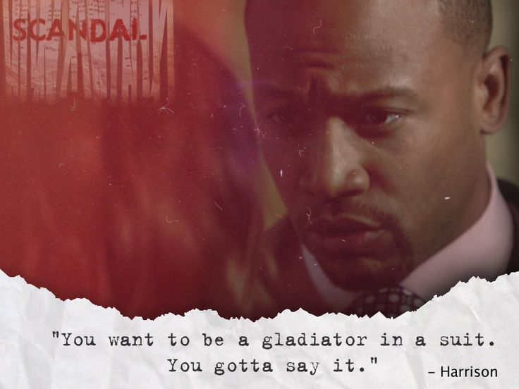 """""""You want to be a gladiator in a suit. You gotta say it."""" - #Harrison #ColumbusShort1. #scandal"""