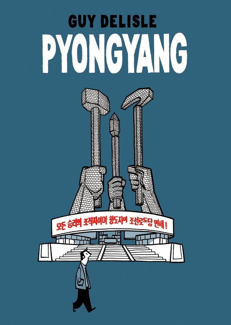 Pyongyang: Un Viaje a Korea del Norte