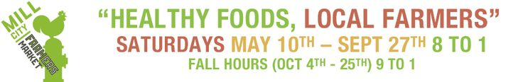 May 10- Sept 27, Sat 8-1 Mill City Farmers Market