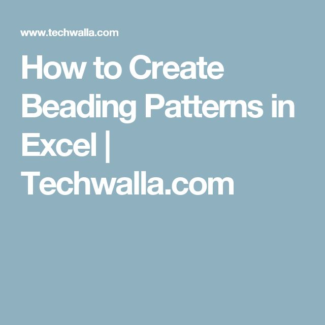 How to Create Beading Patterns in Excel | Techwalla.com