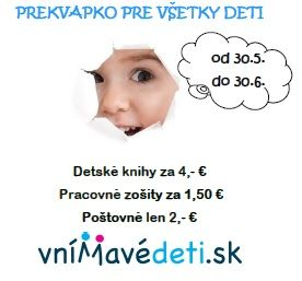 Prekvapenie ku dňu detí! www.vnimavedeti.sk