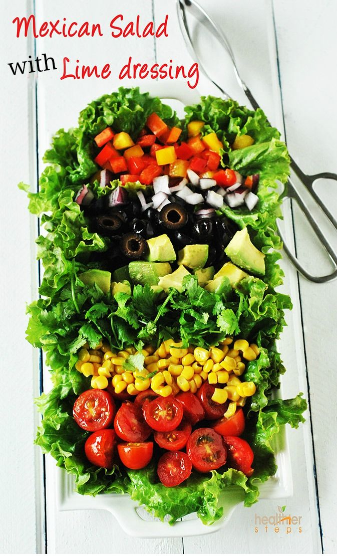Mexican Salad with Lime Dressing...perfect for Cinco de Mayo or Mexican night!