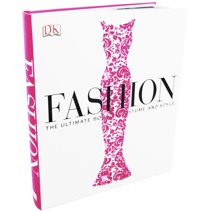 Fashion The Ultimate Book Of Costume And Style - historia mody