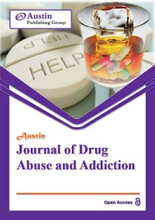 Austin Publishing Group: Austin Journal of Drug Abuse and Addiction