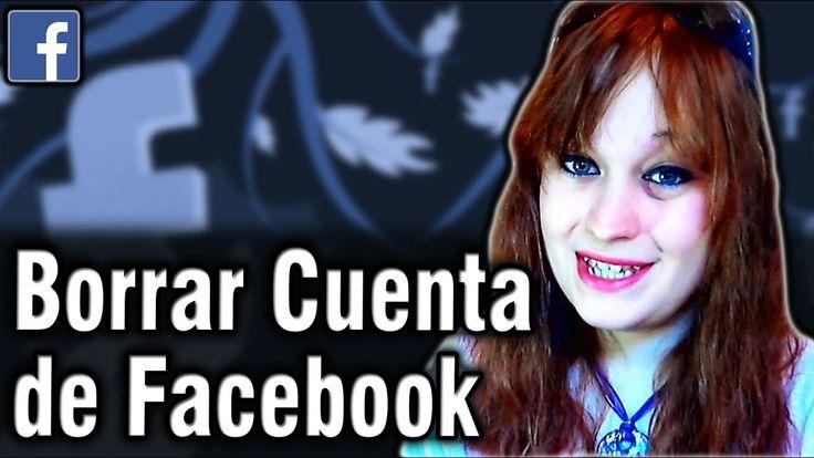 Cómo Borrar Definitivamente y Cómo Desactivar una Cuenta de Facebook
