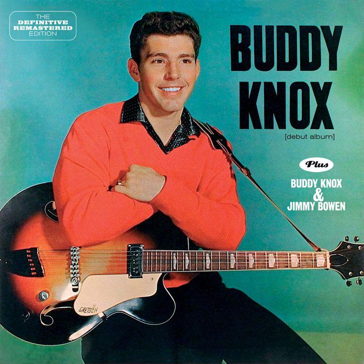Buddy Knox - Buddy Knox + Buddy Knox & Jimmy Bowen