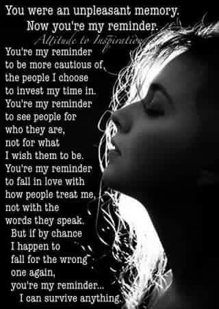 I will never forget that pain. And I will always be reminded of the lesson, and I was stronger than I knew!!