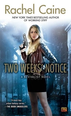 #nowreading Two Weeks' Notice by Rachel Caine; I'd forgotten how crazypants this series is. Geez...