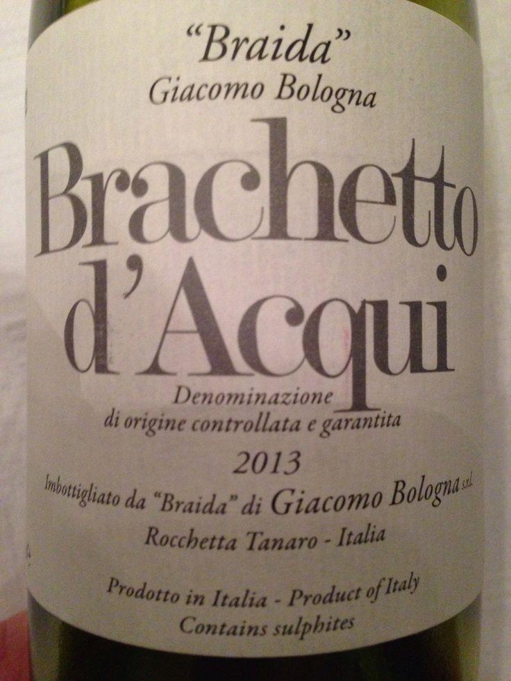 """2013 Giacomo Bologna """"Braida"""", DOCG Brachetto d'Acqui, Piemonte, Italy. A very nice, low alcohol, sweet wine, perfect match with Panna Cotta/fresh fruits. 140112."""