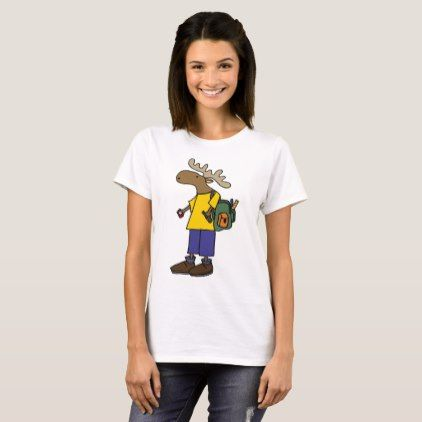 c33683715a1 Funny Moose with Backpack Back to School Cartoon T-Shirt - back to school  outfits