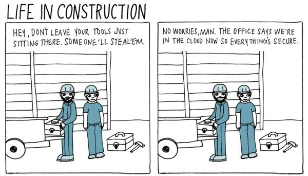 Life in Construction - Everything's in The Cloud! | Just ...
