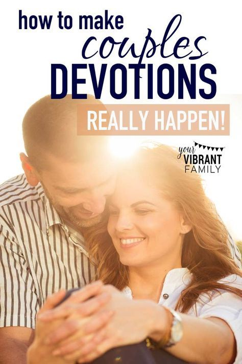 Pictures of romantic couples dating devotional for couples