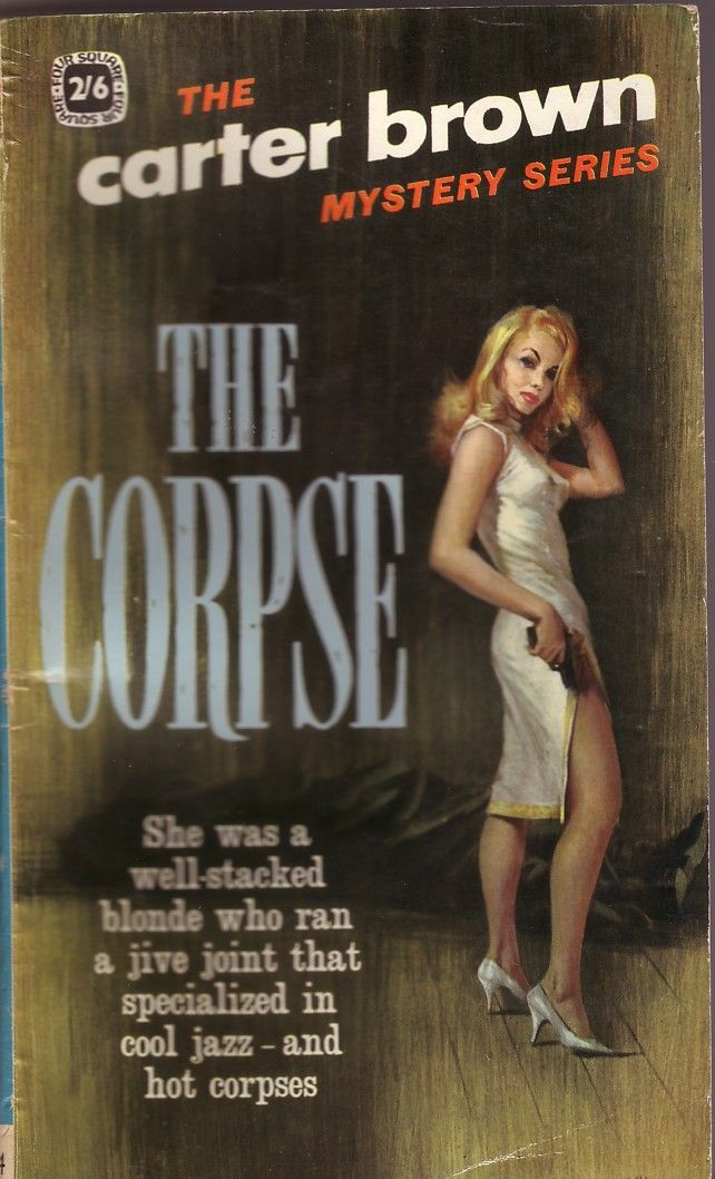 Probably not McGinnis, The Corpse by Carter Brown. | パルプアート