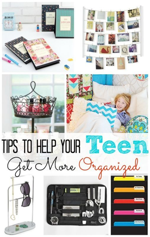 5 Tips To Help Your Teen Get More Organized