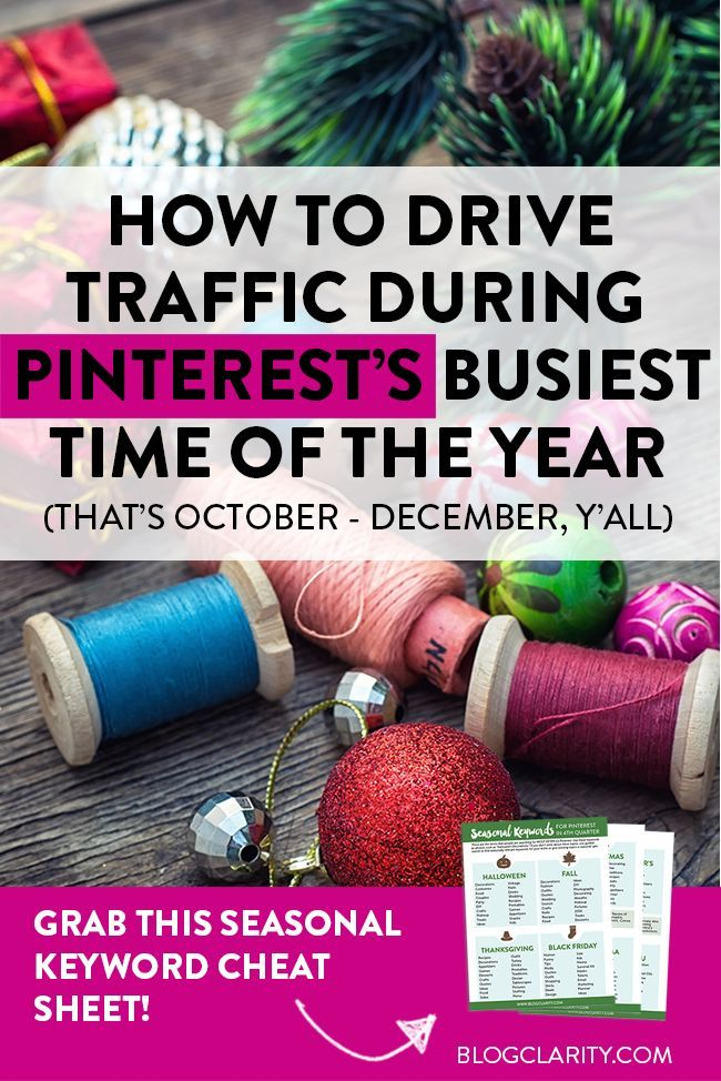 Want to drive traffic from Pinterest to your blog or biz website? The last three months of the year are the best time to do it because people are searching like mad on Pinterest! Get a holiday season keyword guide for ideas on what content to pin that'll drive mega traffic back to your site!