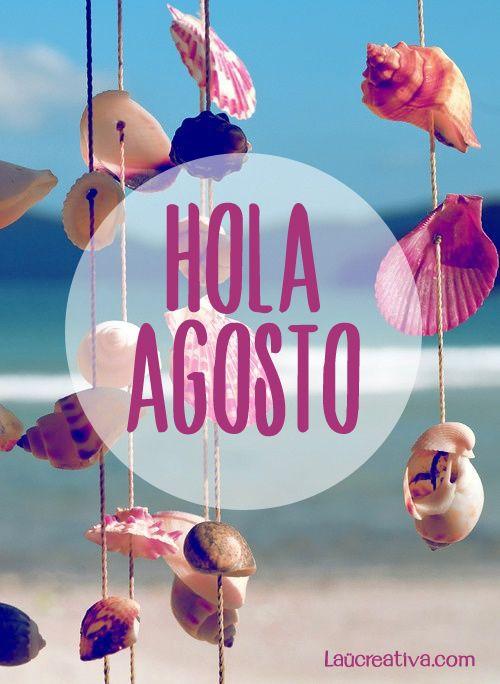Hola Agosto! ^^