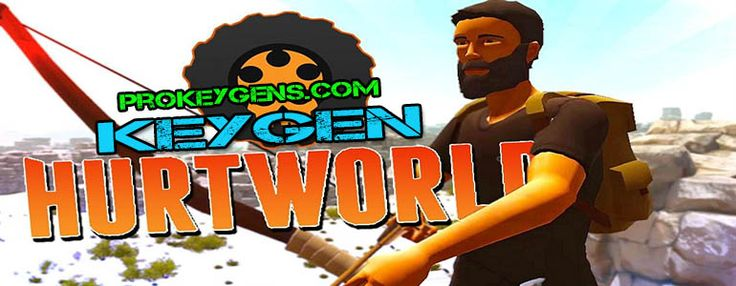 Hurtworld CD Key Generator 2016