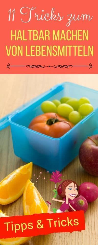 11 Tricks, um Lebensmittel länger haltbar zu machen   Haushaltsfee.org