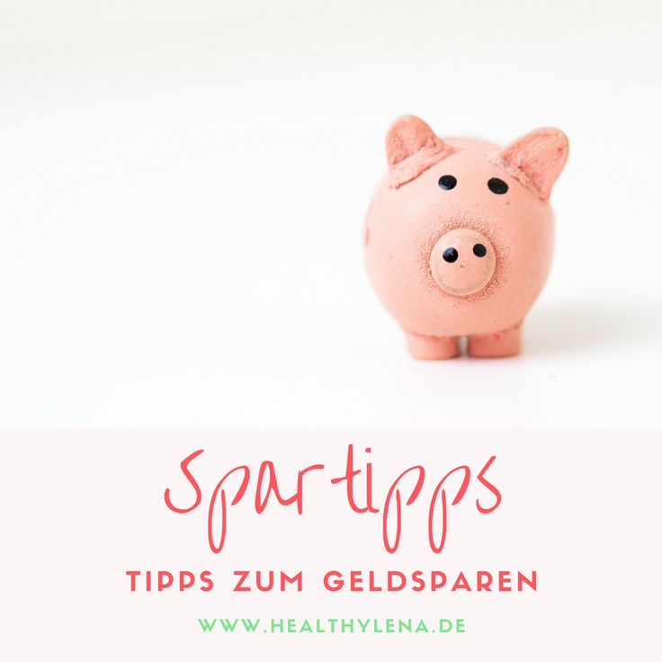 Tipps zum Geld sparen - günstig einkaufen und mehr