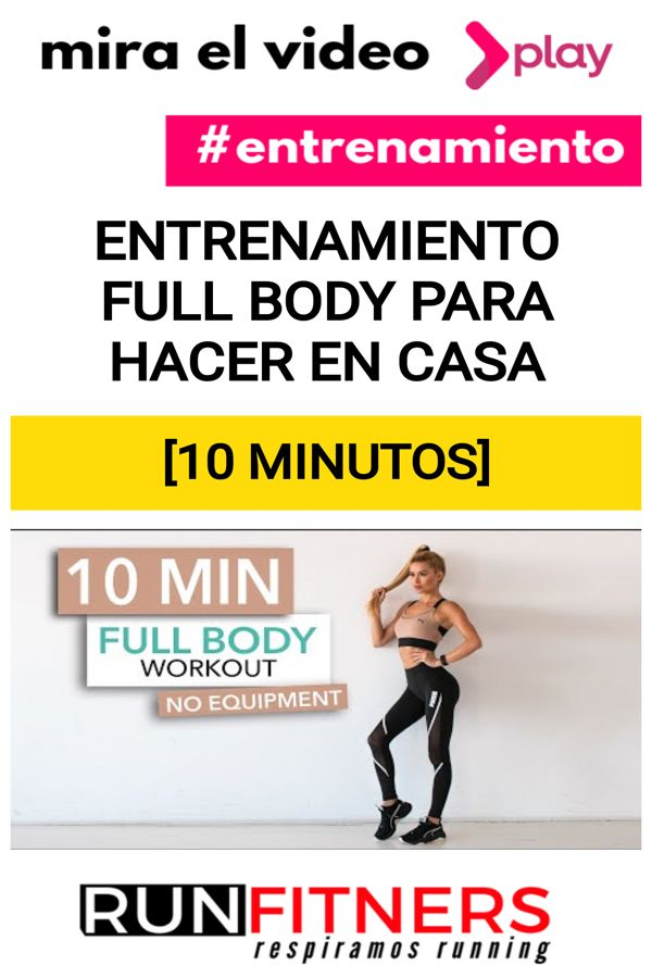 Entrenamiento FULL BODY para hacer en casa [10 MINUTOS] | Runfitners Body, Healthy Life, Drop Weight Fast, Loosing Weight, Burn Calories, Fitness At Home, Body Workouts, Fitness Tips, Healthy Living