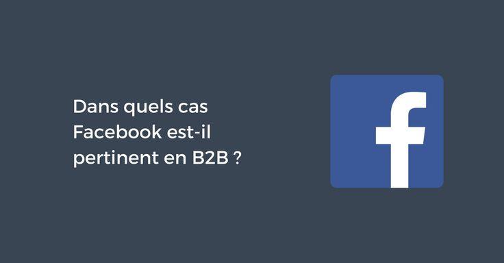Même s'il est avant tout l'apanage des sociétés s'adressant à des particuliers, Facebook peut aussi permettre à certaines marques B2B de développer leur notoriété auprès de professionnels ciblés.Cap sur 3 situations business pour lesquelles le réseau de Mark Zuckerberg peut avoir un réel intérêt dans la stratégie de communication & commerciale de l'entreprise. 1) Lorsque l'entreprise s'adresse