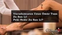 Vücudumuzun Uzun Ömür Tuşu Zu San Li! Peki Nedir Zu San Li?