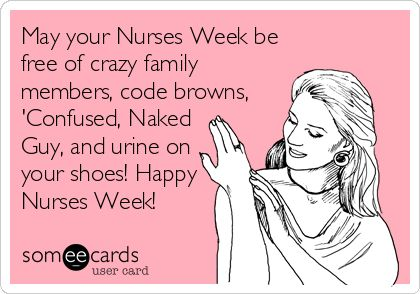 Happy Nurses Week!