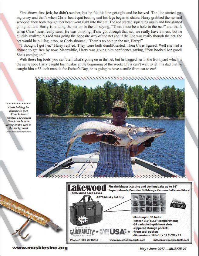 """Page 27 of Muskies Inc. Magazine for the story of """"A Muskie for Father's Day"""" recounted by Joe Barefoot of Chris Burnette and Harry Haddix's weeklong fishing trip at Bear's Den Lodge, French River Ontario Canada."""