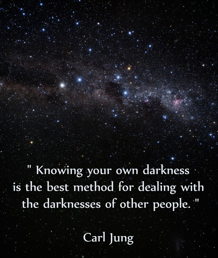 """Knowing your own darkness is the best method for dealing with the darknesses of other people."" Carl Jung."