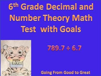 This test covers the 6th grade decimal and number theory common core standards. Using PARCC and MCAS questions, 6.NS 2 through 4. This includes the topics all operations with decimals, multi-digit division, least common mulitple and great common factor.