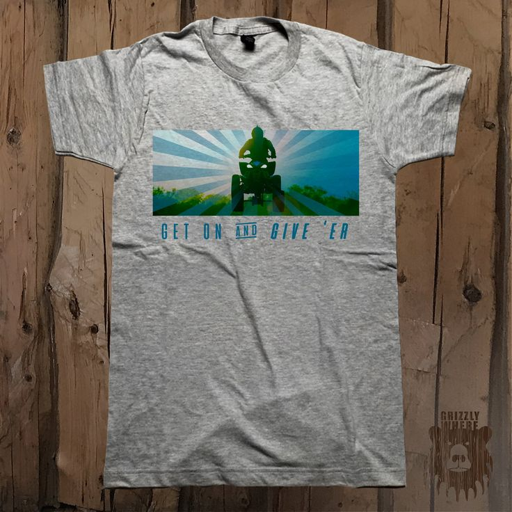 Get On And Give 'Er ATV Graphic Tee - Unisex