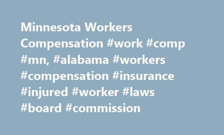 Minnesota Workers Compensation #work #comp #mn, #alabama #workers - worker compensation form