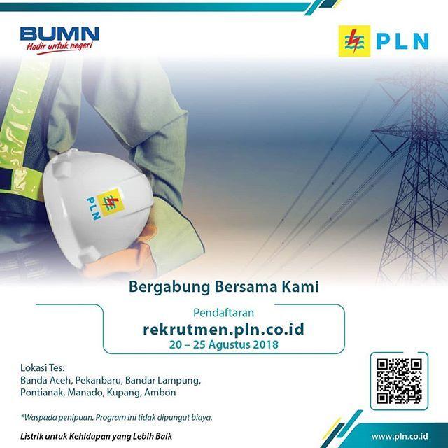 Pt Pln Persero Kembali Membuka Lowongan Pekerjaan Dengan Lokasi Tes Pekanbaru Banda Aceh Bandar Lampung Pontianak Manado Kupa Pelampung Banda Aceh Optimisme