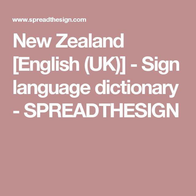 New Zealand [English (UK)] - Sign language dictionary - SPREADTHESIGN