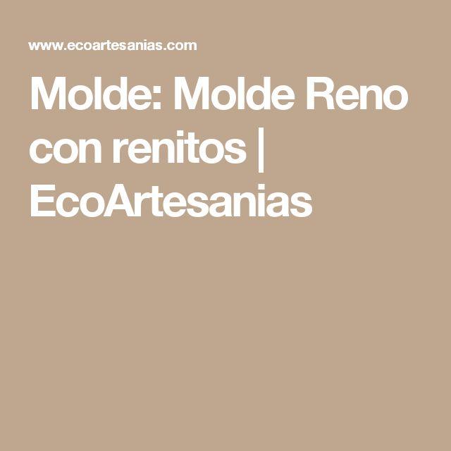 Molde: Molde Reno con renitos | EcoArtesanias