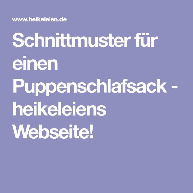 Schnittmuster für einen Puppenschlafsack - heikeleiens Webseite!