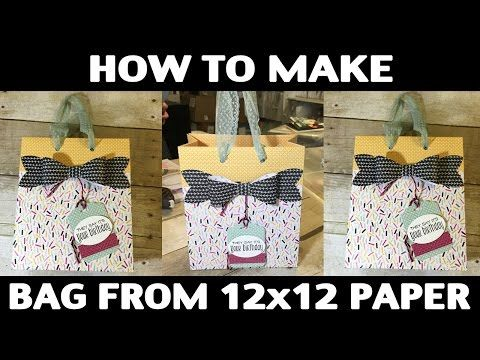 Watch it Weekly Wednesday – How to Make a Gift Bag with 12×12 Paper | StampingJill.com - Jill Olsen, Stampin' Up! Demonstrator