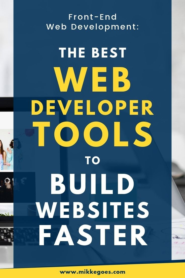 Find The Best Web Development Tools And Resources For Building Your Front End And Back End De Web Development Tools Web Development Programming Web Development