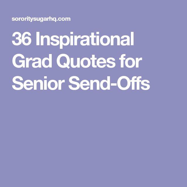 36 Inspirational Grad Quotes for Senior Send-Offs
