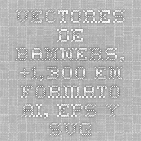 Vectores de Banners, +1,300 en formato AI, EPS y SVG
