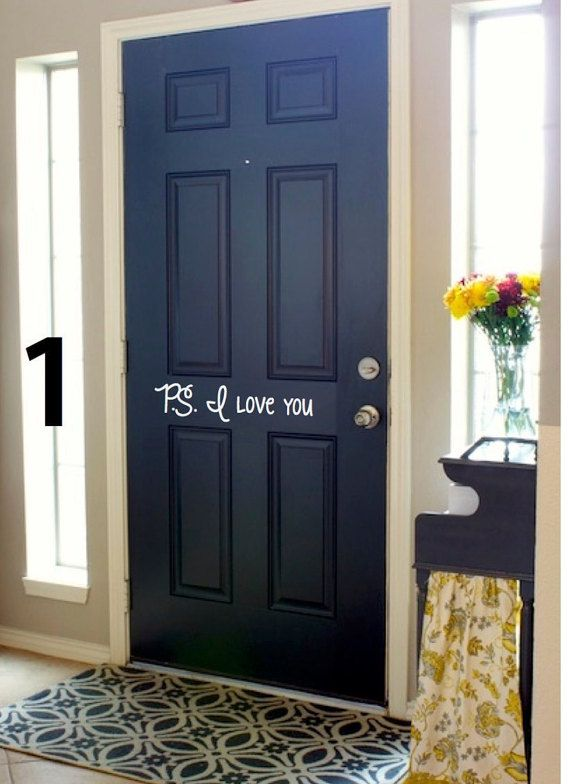 Front Door Vinyl Lettering Inside P.S. I love by HappyTuesdaySigns