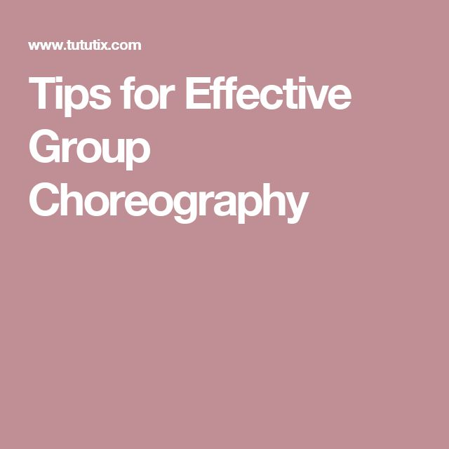 Tips for Effective Group Choreography